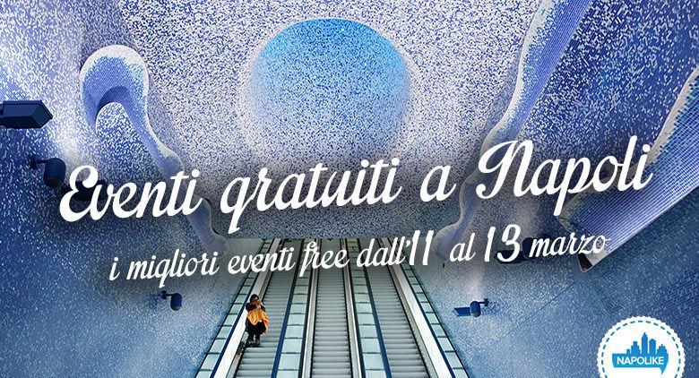 Eventi gratuiti a Napoli nel weekend dell'11, 12 e 13 marzo 2016