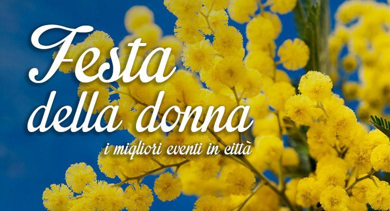 Eventi per la Festa della Donna 2016 a Napoli