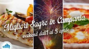 Sagre in Campania per il weekend dall'1 al 3 aprile 2016