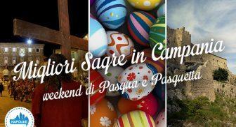 Sagre in Campania nel weekend di Pasqua e Pasquetta 2016