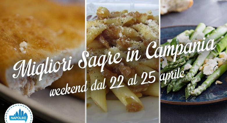 Sagre in Campania nel weekend dal 22 al 25 aprile 2016