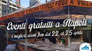 Eventi gratuiti a Napoli nel weekend dal 22 al 25 aprile 2016