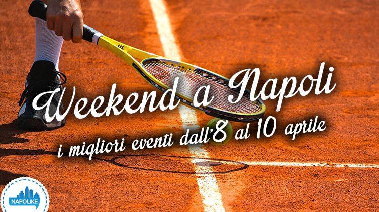 Eventi a Napoli per il weekend dall'8 al 10 aprile 2016