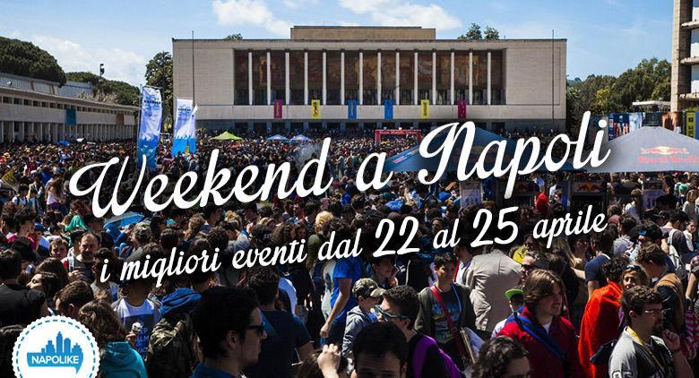 eventi-napoli-weekend-dal-22-al-25-aprile-2016