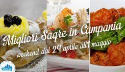 Le migliori sagre in Campania nel weekend dal 29 aprile all'1 maggio 2016   4 consigli