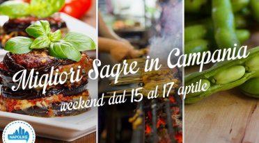 Sagre in Campania nel weekend dal 15 al 17 aprile 2016