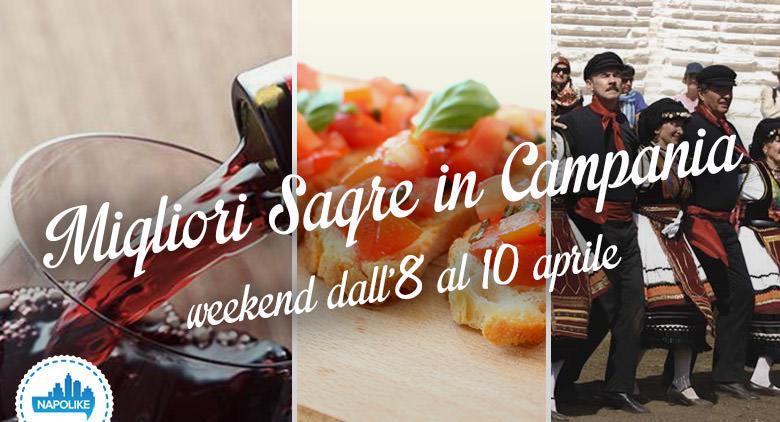 Sagre in Campania nel weekend dall'8 al 10 aprile 2016