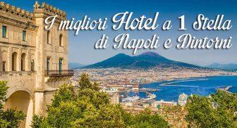 Hotel a 1 stella a Napoli e dintorni