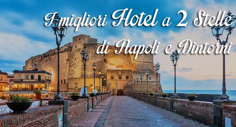 Poster of the best 2 hotel in Naples