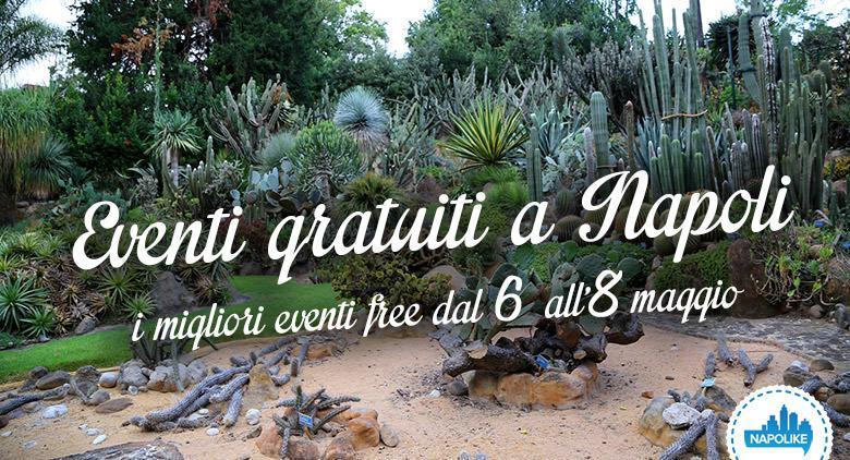 Eventi gratuiti a Napoli nel weekend dal 6 all'8 maggio 2016