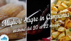 Le migliori sagre in Campania nel weekend dal 20 al 22 maggio 2016 | 5 consigli