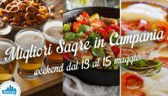 Le migliori sagre in Campania nel weekend dal 13 al 15 maggio 2016 | 5 consigli