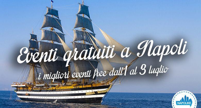 Eventi gratuiti a Napoli nel weekend dall'1 al 3 luglio 2016