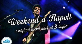 Eventi a Napoli nel weekend dall'1 al 3 luglio 2016