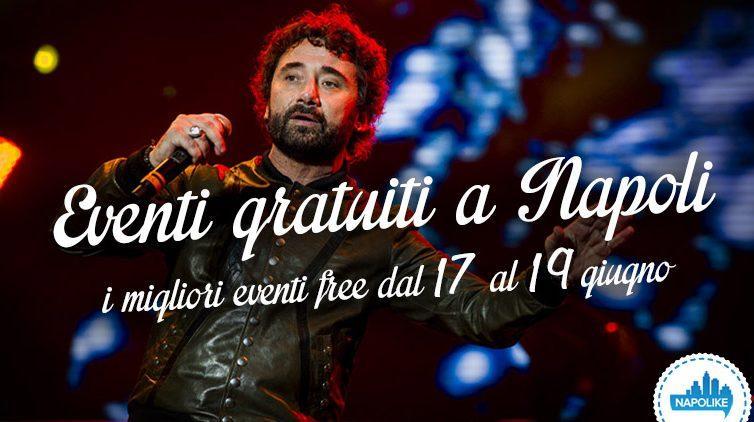 Eventi gratuiti a Napoli nel weekend dal 17 al 19 giugno 2016