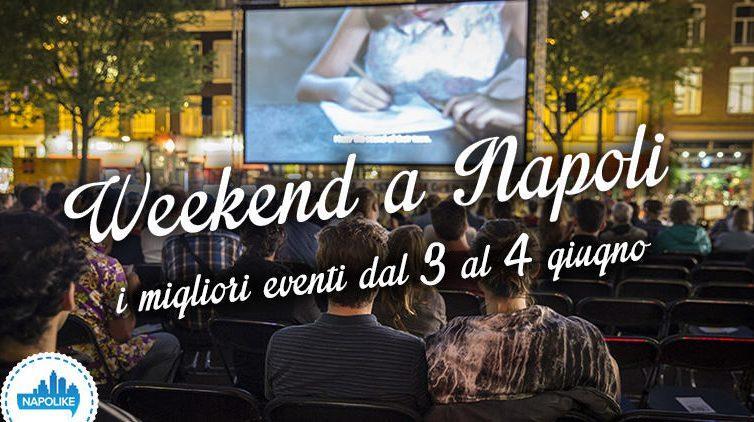 Eventi a Napoili nel weekend del 3, 4 e 5 giugno 2016