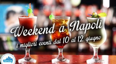Events in Naples weekends from 10 to 12 on June 2016
