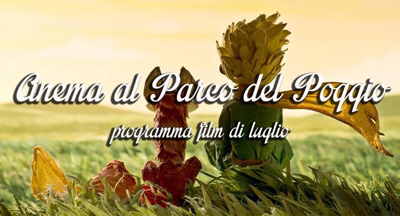 Cinema all'aperto al Parco del Poggio: programma di luglio 2016