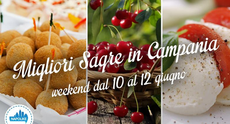 Sagre in Campania nel weekend dal 10 al 12 giugno 2016