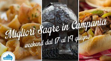 Sagre in Campania nel weekend dal 17 al 1 9 giugno 2016