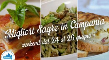 Sagre in Campania nel weekend dal 24 al 26 giugno 2016