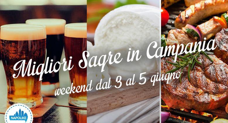 Sagre in Campania weekend 3, 4 e 5 giugno 2016