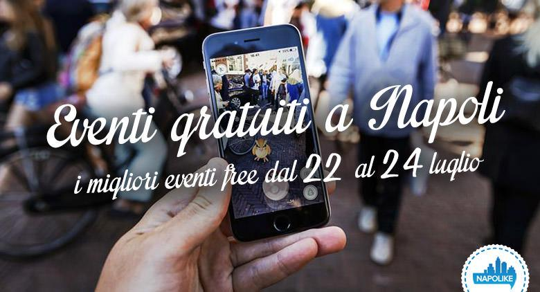 Eventi gratuiti a Napoli nel weekend dal 22 al 24 luglio 2016