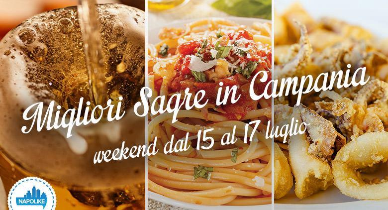 Sagre in Campania nel weekend del 15, 16 e 17 luglio 2016