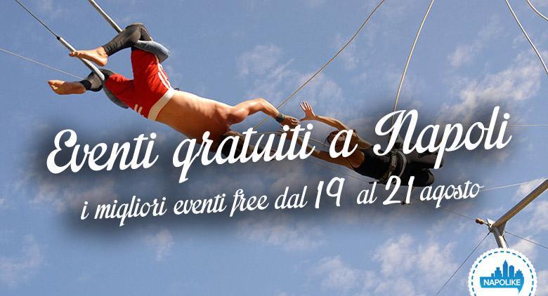 Eventi gratuiti a Napoli nel weekend dal 19 al 21 agosto 2016