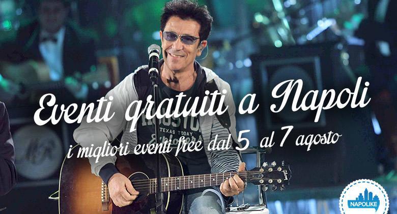 Eventi gratuiti a Napoli nel weekend dal 5 al 7 agosto 2016