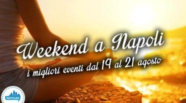 Eventi per il Weekend a Napoli