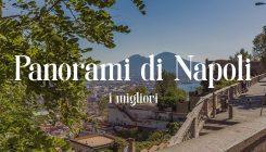 Napoli dall'alto, 5 punti panoramici per ammirare vedute mozzafiato