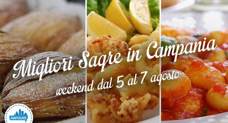 Sagre in Campania nel weekend dal 5 al 7 agosto 2016