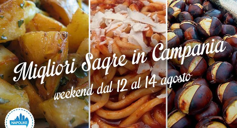 Sagre in Campania nel weekend dal 12 al 14 agosto 2016