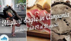 Le migliori sagre in Campania nel weekend dal 19 al 21 agosto 2016 | 3 consigli