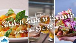 Le migliori sagre in Campania dal 26 al 28 agosto 2016 | 4 consigli