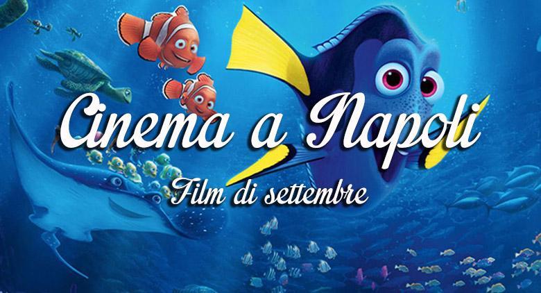 Film nei cinema di Napoli a settembre 2016