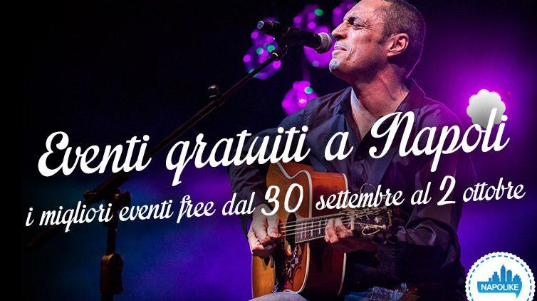 Eventi gratuiti a Napoli nel weekend dal 30 settembre al 2 ottobre 2016