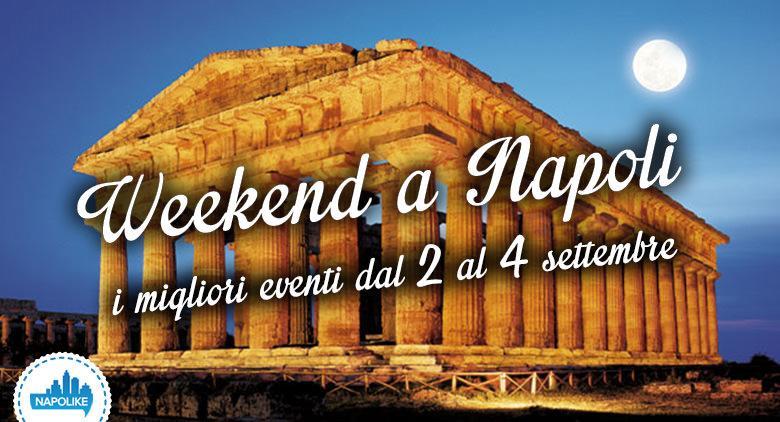 Eventi a Napoli nel weekend dal 2 al 4 settembre 2016
