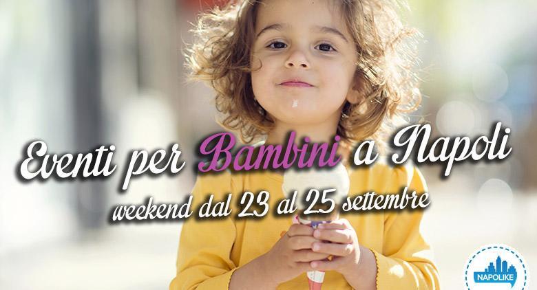 Eventi per bambini a Napoli nel weekend dal 23 al 25 settembre 2016