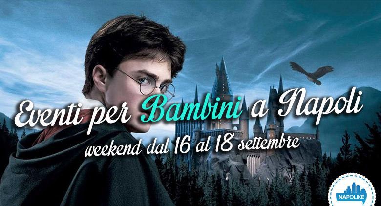 Eventi per bambini a Napoli nel weekend dal 16 al 18 settembre 2016