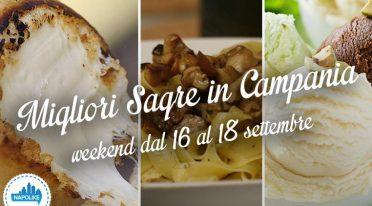 Sagre in Campania nel weekend dal 16 al 18 settembre 2016