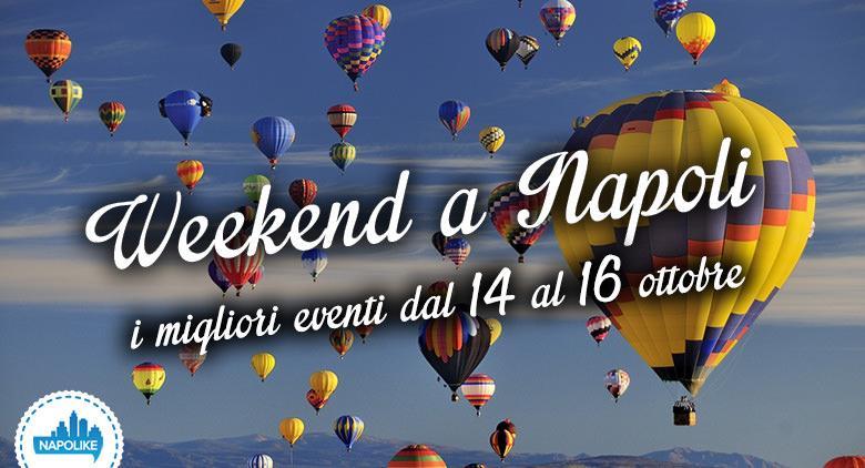 Eventi a Napoli nel weekend dal 14 al 16 ottobre 2016