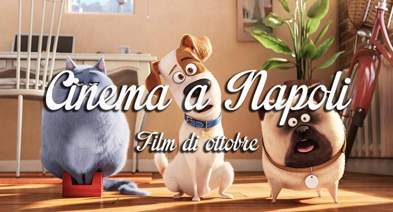 Film al cinema a Napoli a ottobre 2016