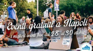 Eventi gratuiti a Napoli nel weekend dal 28 al 30 ottobre 2016