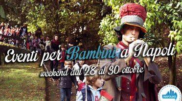 Eventi per bambini a Napoli nel weekend dal 28 al 30 ottobre 2016