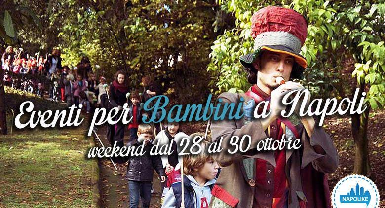 Veranstaltungen für Kinder in Neapel am Wochenende von 28 zu 30 Oktober 2016