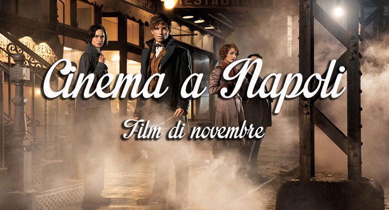 Film nei cinema di Napoli a novembre 2016