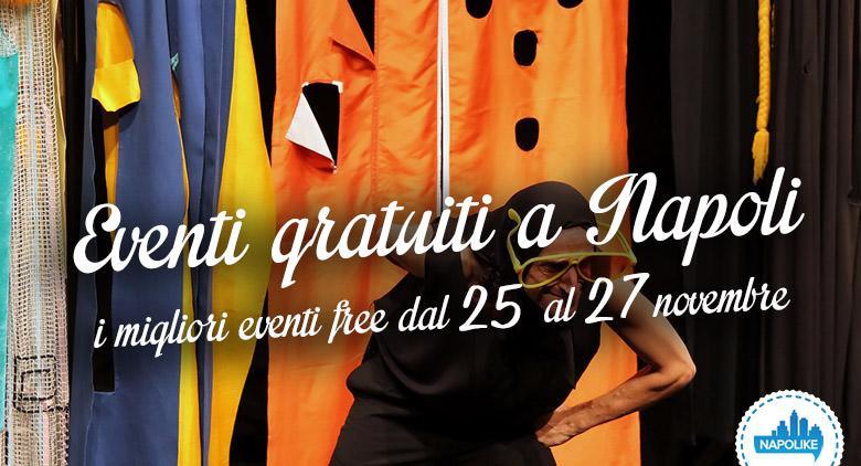 Eventi gratuiti a Napoli nel weekend dal 25 al 26 novembre 2016