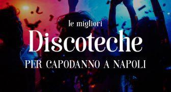 discoteche-capodanno-napoli